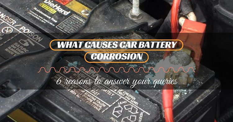 what causes car battery corrosion 6 reasons to answer your queries. Black Bedroom Furniture Sets. Home Design Ideas