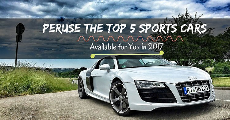 Peruse The Top Sports Cars Available For You In Which One - Top 5 sports cars