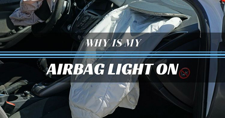 Why is My Airbag Light On? Top 3 of the Most Common Causes