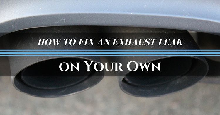 How to Fix an Exhaust Leak? 2 Cheap Ways to Fix It on Your Own