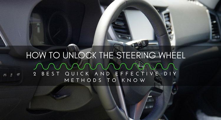 how to unlock the steering wheel 2 best quick and effective diy methods to know. Black Bedroom Furniture Sets. Home Design Ideas